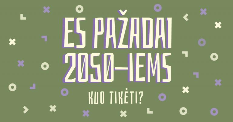 Europos Sąjungos pažadai 2050-iems. Kuo tikėti?