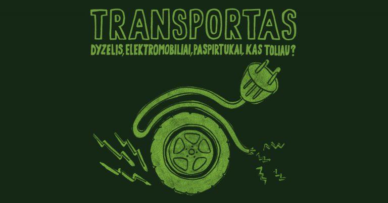 #20: Transportas – dyzelis, elektromobiliai, paspirtukai, kas toliau?